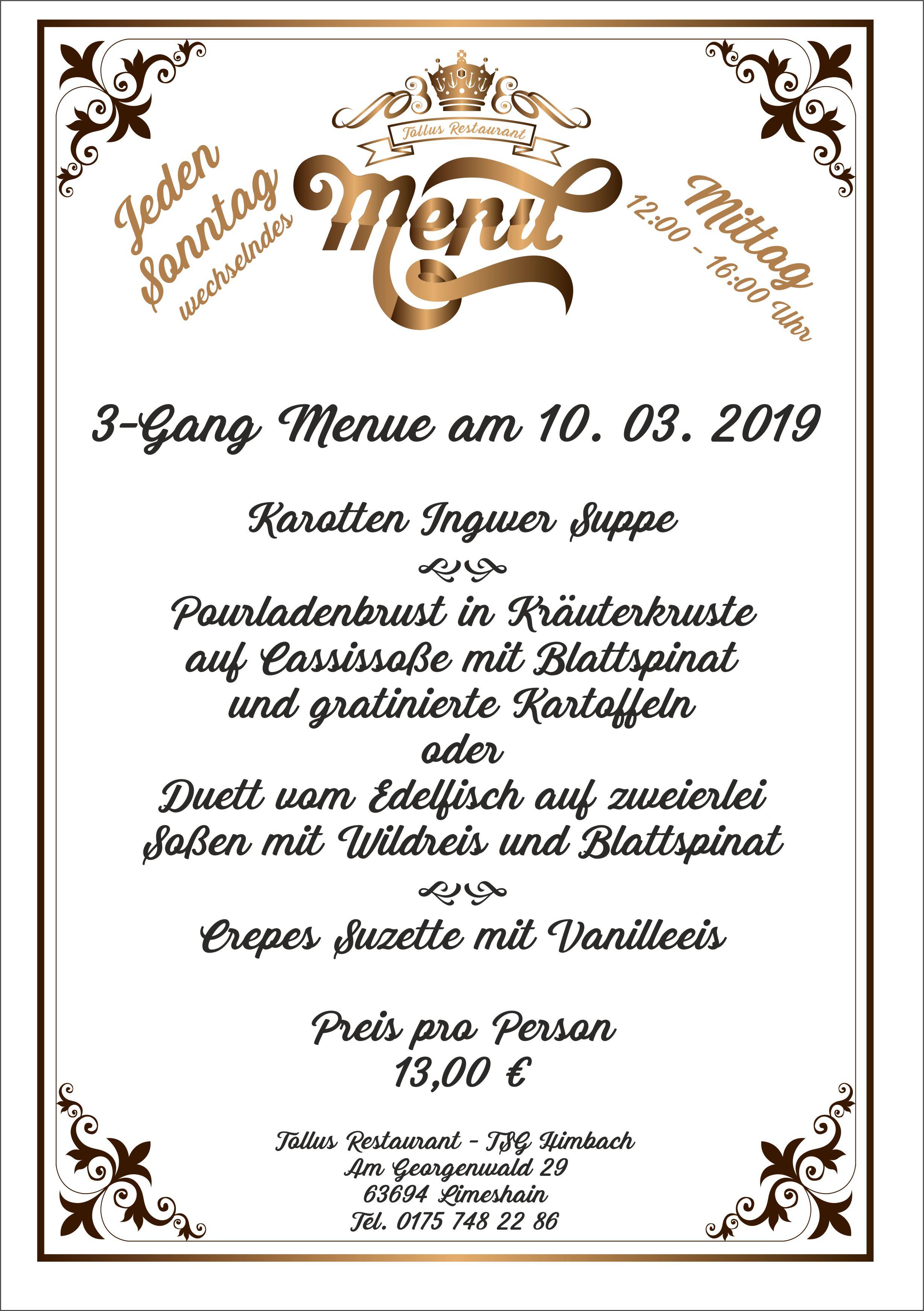 Sonntags Mittags Menue 10. 03. 2019