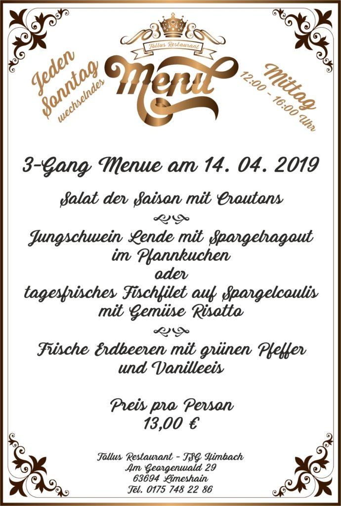 Sonntags Mittags Menue 14. 04. 2019